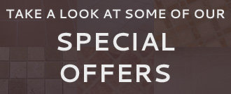 Take a Look at Some of our Special Offers